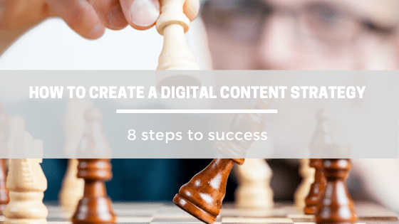 How to create a successful digital content strategy